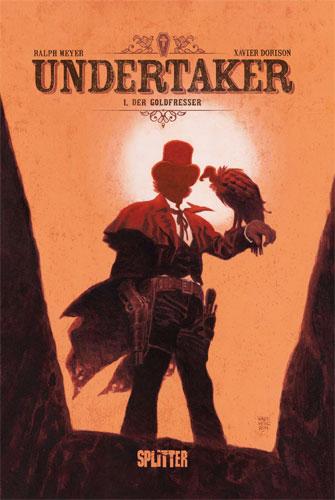 Die Comicreihe Undertaker von Xavier Dorison in der richtigen Reihenfolge