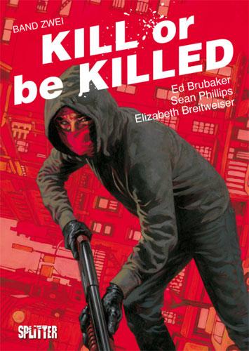 Rezension zum Comic Kill or be killed 2 von Ed Brubaker