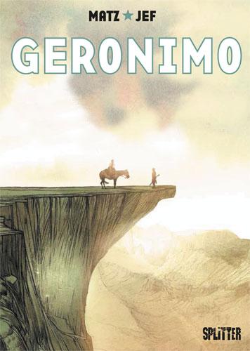 """Rezension: Die Graphic Novel """"Geronimo"""" von Matz und Jef"""