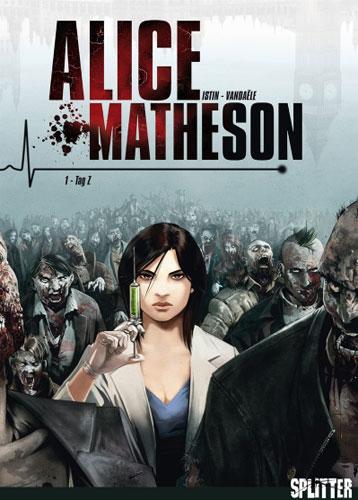 Die Comics Alice Matheson von Jean-Luc Istin in der richtigen Reihenfolge