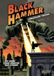 Black Hammer-Comics von Jeff Lemire