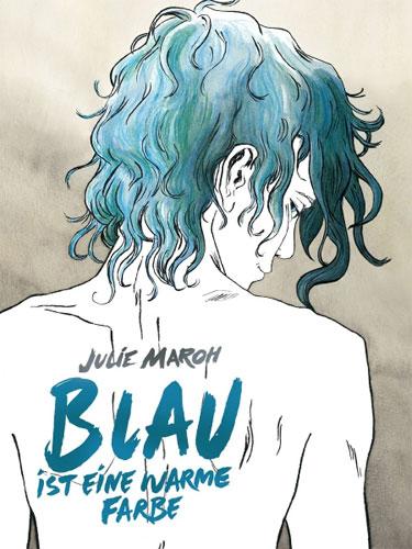 """Rezension zum Comic """"Blau ist eine warme Farbe"""" von Julie Maroh"""