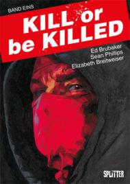 Graphic Novel Kill or Be Killed #1 von Ed Brubaker