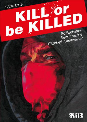 Kill or Be Killed-Comics von Ed Brubaker in der richtigen Reihenfolge