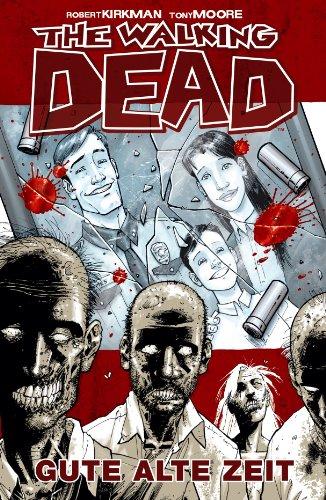 The Walking Dead von Robert Kirkman in der richtigen Reihenfolge