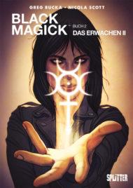 """Black Magick - Das Erwachen 2"""" von Greg Rucka & Nicola Scott"""