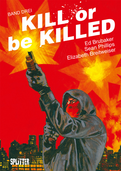 "Rezension zum Comic ""Kill or be killed 3"" von Ed Brubaker"